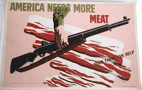 http://www.postersforthepeople.com/store/p526/AMERICA_NEEDS_MORE_MEAT.html